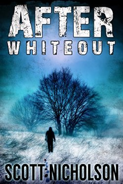 """After: Whiteout"" by Scott Nicholson"