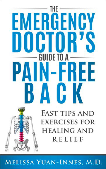 The Emergency Doctor's Guide to a Pain-Free Back