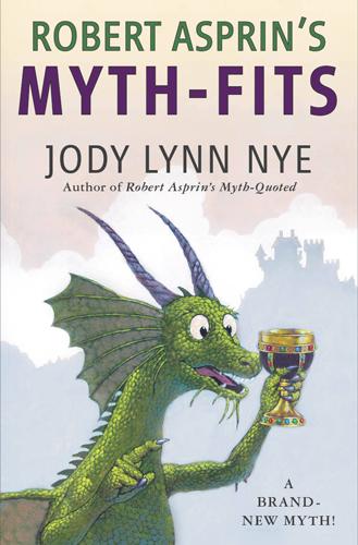 """""""Myth-Fits"""" by Jody Lynn Nye"""
