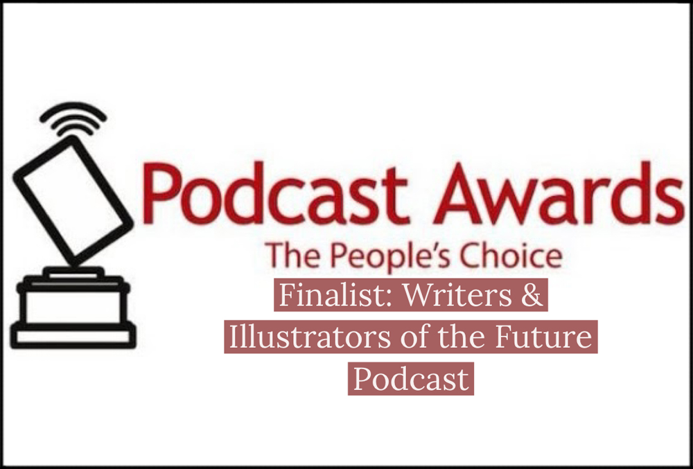 "The Writers of the Future Podcast is Finalist in the ""Podcast Awards:The People's Choice"""
