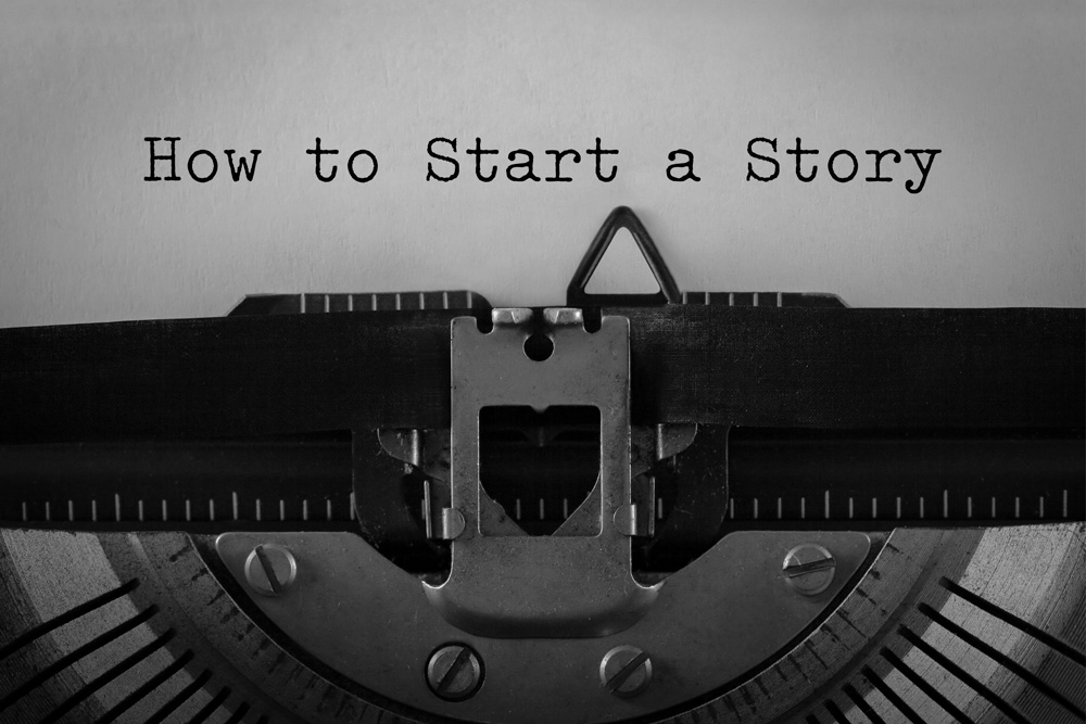How to Start a Story